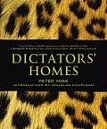 Dictators Homes
