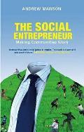 Social Entrepreneur: Making Communities Work