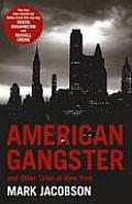 American Gangster & Other Tales of New York UK ed