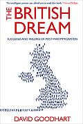 British Dream Successes & Failures of Post War Immigration