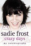Crazy Days: My Autobiography