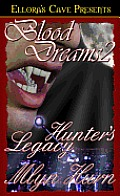 Blood Dreams - Hunters Legacy