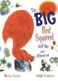 The Big Red Squirrel and the Little Rhinoceros Cover