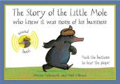The Story of the Little Mole Who Knew It Was None of His Business: Sound Edition