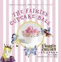 Flossie Crums: the Fairies Cupcake Ball: a Flossie Crums Baking Adventure