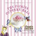 Flossie Crums and the Fairies' Cupcake Ball (Flossie Crums)