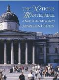 Nation's Mantelpiece: a History of the National Gallery