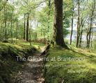 The Gardens at Brantwood: Evolution of Ruskin's Lakeland Paradise