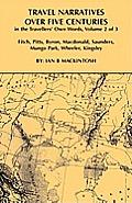 Travel Narratives Over Five Centuries - Volume 2