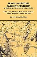 Travel Narratives Over Five Centuries - Volume 3