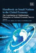 Handbook on small nations in the global economy; the contribution of multinational enterprises to national economic success