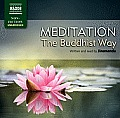 Meditation the Buddhist Way Unabridged