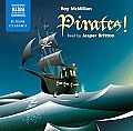 Pirates! (Naxos Junior Classics)