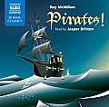 Pirates! (Naxos Junior Classics)