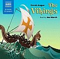 The Vikings (Naxos Junior Classics)