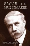 Elgar the Music Maker