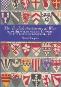 The English Aristocracy at War: From the Welsh Wars of Edward I to the Battle of Bannockburn