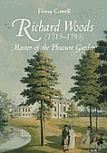 Richard Woods (1715-1793): Master of the Pleasure Garden