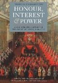 Honour, Interest & Power: An Illustrated History of the House of Lords, 1660-1715