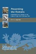Presenting the Romans: Interpreting the Frontiers of the Roman Empire World Heritage Site