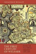 The First Century of Welfare: Poverty and Poor Relief in Lancashire, 1620-1730