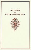 The Prymer or Lay Folks Prayer Book