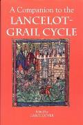 A Companion to the Lancelot-Grail Cycle