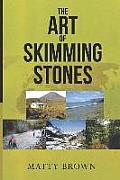 The Art of Skimming Stones