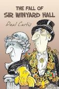 Fall of Sir Winyard Hall