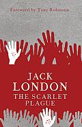 The Scarlet Plague (Modern Voices)