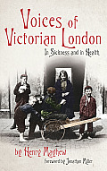 Voices of Victorian London: In Sickness and in Health Cover