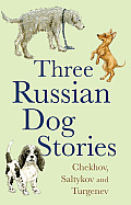 Three Russian Dog Stories