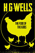 The Food of the Gods (Hesperus Classics)