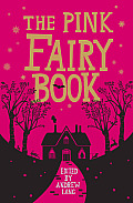 The Pink Fairy Book (Fairy Books)