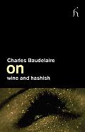 On Wine and Hashish (On)