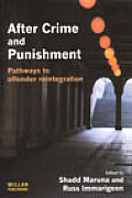 After Crime & Punishment Pathways To Offender Reintegration