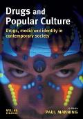 Drugs and Popular Culture