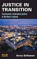 Justice in transition; community restorative justice in Northern Ireland
