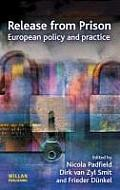 Release from Prison: European Policy and Practice