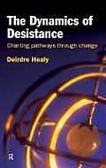 The Dynamics of Desistance: Charting Pathways Through Change