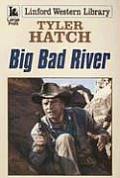 Big Bad River