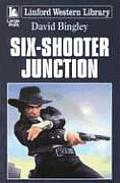 Six-Shooter Junction