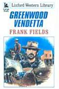 Greenwood Vendetta