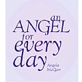 Angel For Every Day