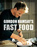 Gordon Ramsays Fast Food Recipes from the F Word