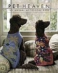 Pet Heaven The Animal Accessory Bible