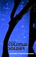 Colonial Soldier: Book One of Interstellar Warrior