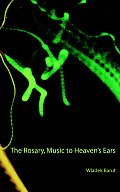 The Rosary, Music to Heaven's Ears