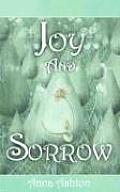 Joy and Sorrow
