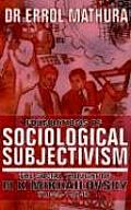 Foundations of Sociological Objectivism, the Social Thought of N K Mikhailovsky (1842-1904)